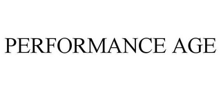mark for PERFORMANCE AGE, trademark #85658299