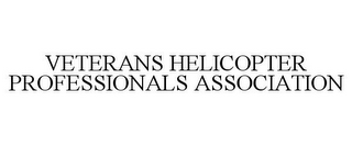 mark for VETERANS HELICOPTER PROFESSIONALS ASSOCIATION, trademark #85658448