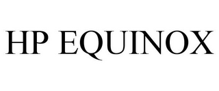 mark for HP EQUINOX, trademark #85658504