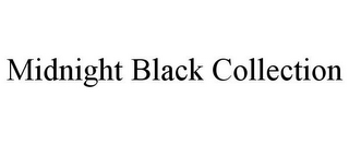 mark for MIDNIGHT BLACK COLLECTION, trademark #85658736