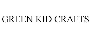 mark for GREEN KID CRAFTS, trademark #85659965