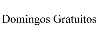 mark for DOMINGOS GRATUITOS, trademark #85660009