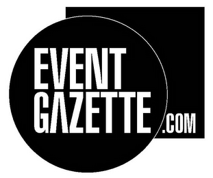 mark for EVENT GAZETTE .COM, trademark #85660140