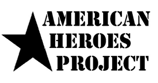 mark for AMERICAN HEROES PROJECT, trademark #85660174
