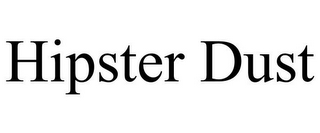 mark for HIPSTER DUST, trademark #85660386