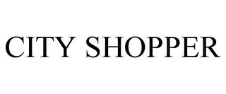 mark for CITY SHOPPER, trademark #85660680