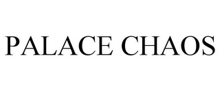 mark for PALACE CHAOS, trademark #85660702