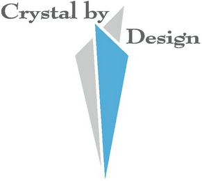 mark for CRYSTAL BY DESIGN, trademark #85660748