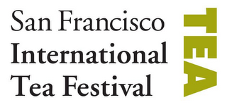 mark for SAN FRANCISCO INTERNATIONAL TEA FESTIVAL TEA, trademark #85660832