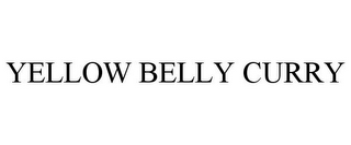 mark for YELLOW BELLY CURRY, trademark #85660944