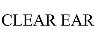 mark for CLEAR EAR, trademark #85661197