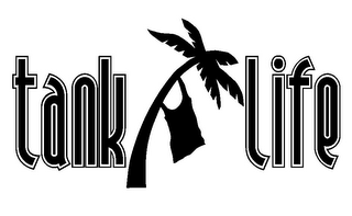mark for TANK LIFE, trademark #85661365