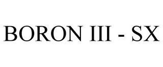 mark for BORON III - SX, trademark #85661487