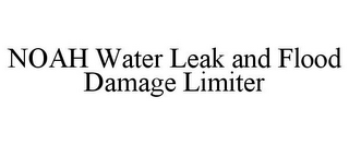 mark for NOAH WATER LEAK AND FLOOD DAMAGE LIMITER, trademark #85661823