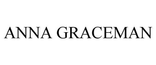 mark for ANNA GRACEMAN, trademark #85662302