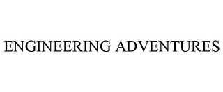 mark for ENGINEERING ADVENTURES, trademark #85662375