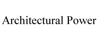 mark for ARCHITECTURAL POWER, trademark #85662442
