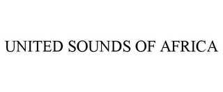 mark for UNITED SOUNDS OF AFRICA, trademark #85662643