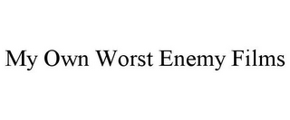 mark for MY OWN WORST ENEMY FILMS, trademark #85664054