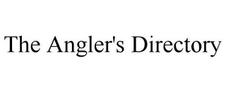 mark for THE ANGLER'S DIRECTORY, trademark #85664091