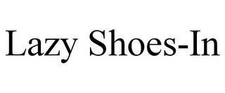mark for LAZY SHOES-IN, trademark #85664547
