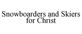 mark for SNOWBOARDERS AND SKIERS FOR CHRIST, trademark #85664794