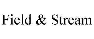 mark for FIELD & STREAM, trademark #85665043
