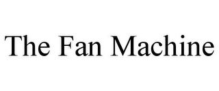 mark for THE FAN MACHINE, trademark #85665122