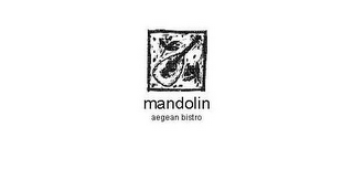 mark for MANDOLIN AEGEAN BISTRO, trademark #85665237