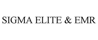 mark for SIGMA ELITE & EMR, trademark #85665505
