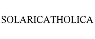 mark for SOLARICATHOLICA, trademark #85665720