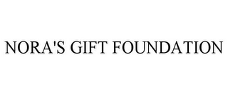 mark for NORA'S GIFT FOUNDATION, trademark #85666018