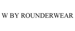 mark for W BY ROUNDERWEAR, trademark #85666033