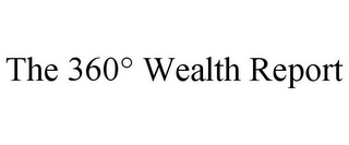 mark for THE 360° WEALTH REPORT, trademark #85666743