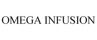 mark for OMEGA INFUSION, trademark #85667168