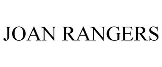 mark for JOAN RANGERS, trademark #85668014