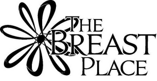 mark for THE BREAST PLACE, trademark #85668073