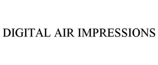 mark for DIGITAL AIR IMPRESSIONS, trademark #85668976