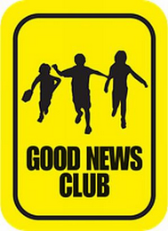 mark for GOOD NEWS CLUB, trademark #85669380
