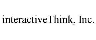 mark for INTERACTIVETHINK, INC., trademark #85670094