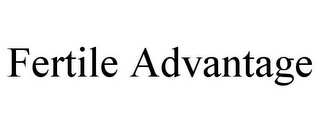 mark for FERTILE ADVANTAGE, trademark #85670205