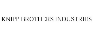 mark for KNIPP BROTHERS INDUSTRIES, trademark #85670659