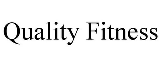 mark for QUALITY FITNESS, trademark #85670831
