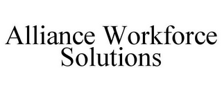 mark for ALLIANCE WORKFORCE SOLUTIONS, trademark #85670852