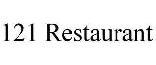 mark for 121 RESTAURANT, trademark #85671017