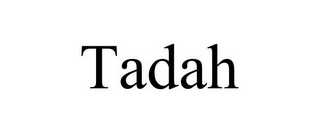 mark for TADAH, trademark #85671226