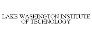 mark for LAKE WASHINGTON INSTITUTE OF TECHNOLOGY, trademark #85671864