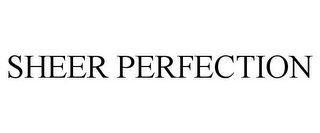 mark for SHEER PERFECTION, trademark #85672436