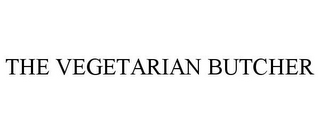 mark for THE VEGETARIAN BUTCHER, trademark #85672452
