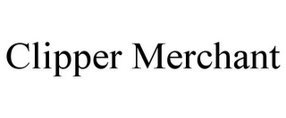 mark for CLIPPER MERCHANT, trademark #85672632